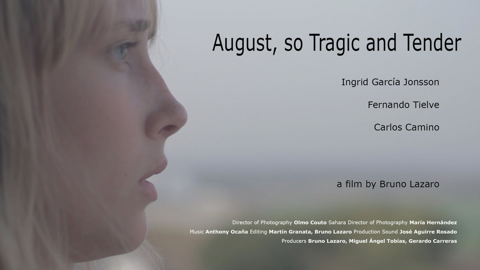 """""""August, so Tragic and Tender"""""""